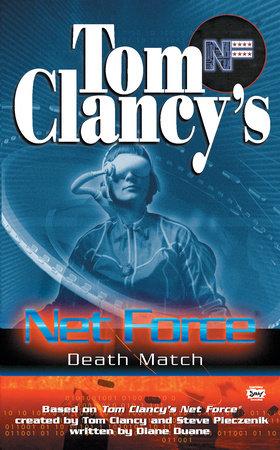 Tom Clancy's Net Force: Death Match by Diane Duane