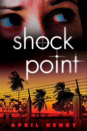 Shock Point by April Henry