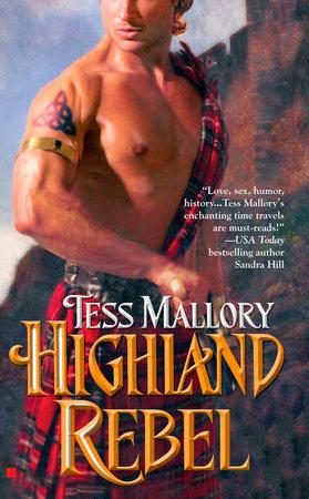 Highland Rebel by Tess Mallory