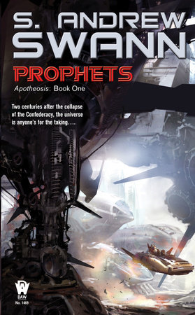 Prophets by S. Andrew Swann