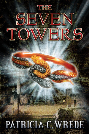 The Seven Towers by Patricia Wrede