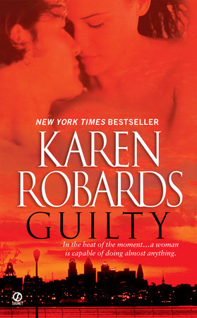 Guilty by Karen Robards
