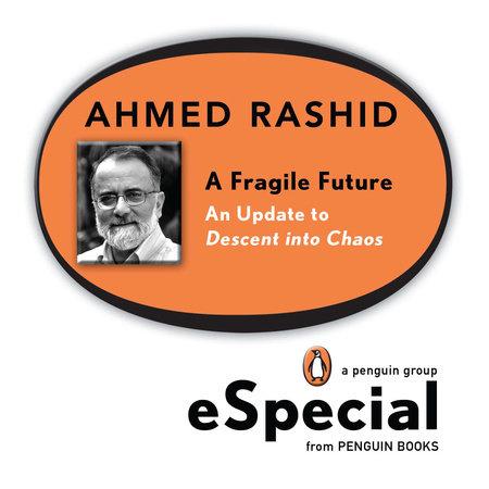 A Fragile Future by Ahmed Rashid
