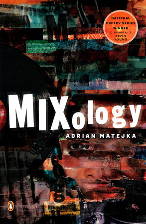 Mixology by Adrian Matejka