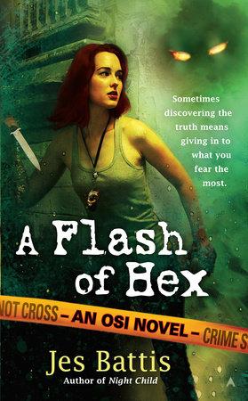 A Flash of Hex by Jes Battis