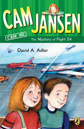 Cam Jansen and the Mystery of Flight 54 #12 by David A. Adler
