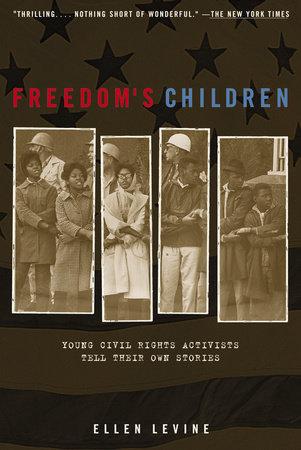 Freedom's Children by Ellen S. Levine