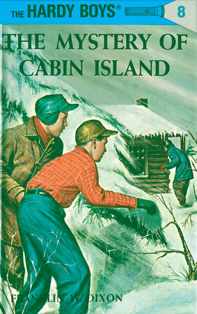 Hardy Boys 08: The Mystery of Cabin Island by Franklin W. Dixon