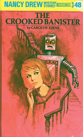 Nancy Drew 48: The Crooked Banister by Carolyn Keene