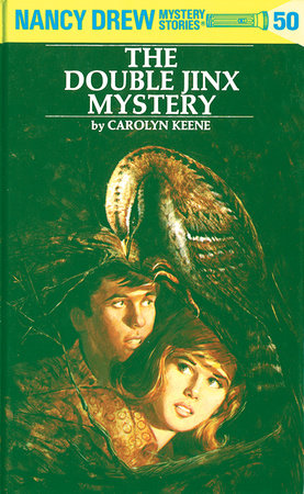 Nancy Drew 50: The Double Jinx Mystery by Carolyn Keene