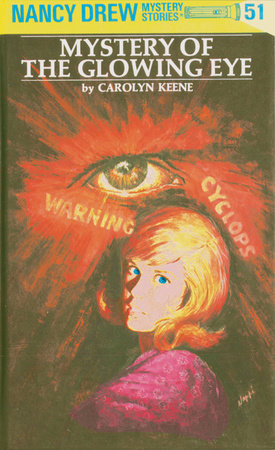 Nancy Drew 51: Mystery of the Glowing Eye by Carolyn Keene