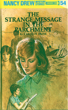 Nancy Drew 54: The Strange Message in the Parchment by Carolyn Keene