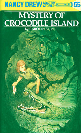 Nancy Drew 55: Mystery of Crocodile Island by Carolyn Keene