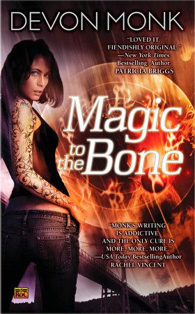 Magic to the Bone by Devon Monk