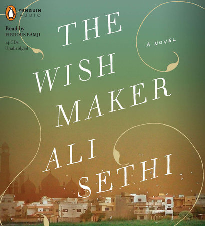 The Wish Maker by Ali Sethi