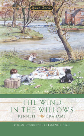 The Wind in the Willows by Kenneth Grahame and More
