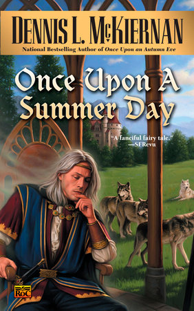 Once Upon a Summer Day by Dennis L. McKiernan