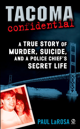 Tacoma Confidential by Paul LaRosa