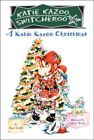 A Katie Kazoo Christmas by Nancy Krulik