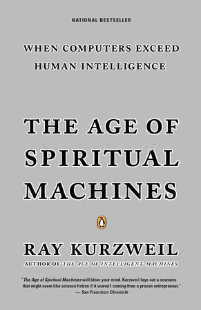 The Age of Spiritual Machines by Ray Kurzweil