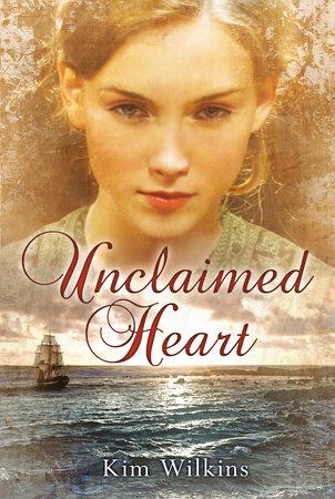 Unclaimed Heart by Kim Wilkins