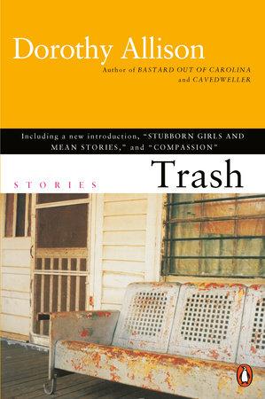 Trash by Dorothy Allison