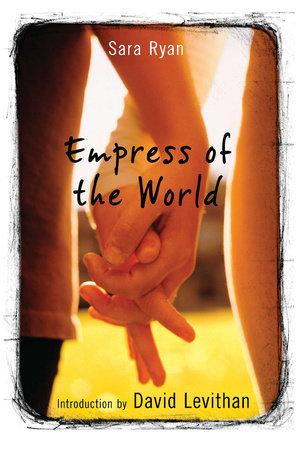 Empress of the World by Sara Ryan