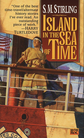 Island in the Sea of Time by S. M. Stirling