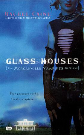Glass Houses by Rachel Caine