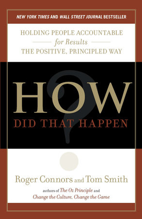 How Did That Happen? by Roger Connors and Tom Smith
