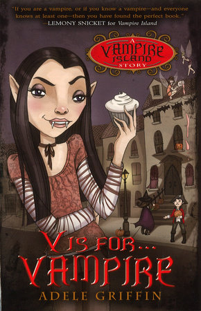 V Is for Vampire by Adele Griffin