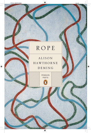 Rope by Alison Hawthorne Deming