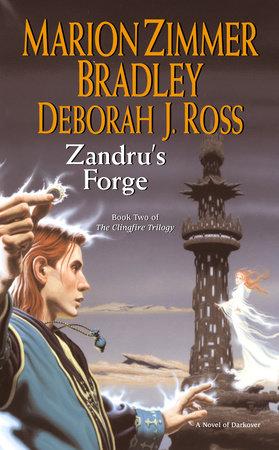 Zandru's Forge by Marion Zimmer Bradley and Deborah J. Ross