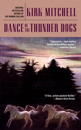 Dance of the Thunder Dogs by Kirk Mitchell