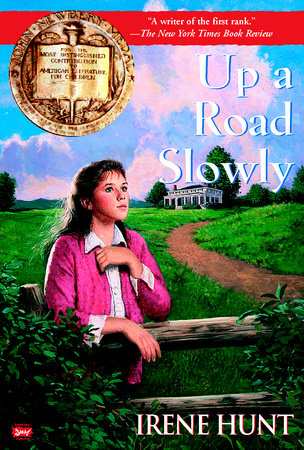 Up a Road Slowly by Irene Hunt