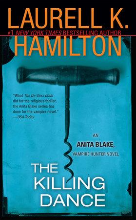 The Killing Dance by Laurell K. Hamilton