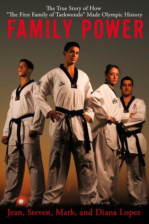 Family Power by Mark Lopez, Steve Lopez, Diana Lopez and Jean Lopez