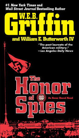 The Honor of Spies by W.E.B. Griffin and William E. Butterworth IV