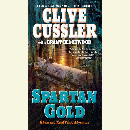 Spartan gold by clive cussler grant blackwood penguinrandomhouse spartan gold by clive cussler and grant blackwood fandeluxe Image collections