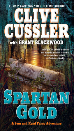 Spartan Gold by Clive Cussler and Grant Blackwood