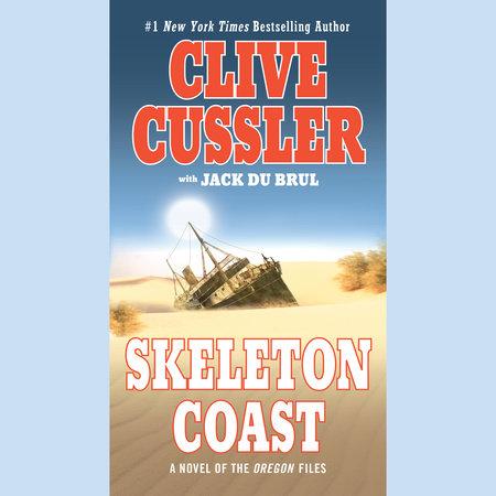 Skeleton Coast by Clive Cussler and Jack Du Brul