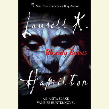Bloody Bones by Laurell K. Hamilton