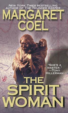 The Spirit Woman by Margaret Coel