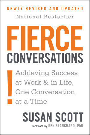 Fierce Conversations Revised And Updated By Susan Scott