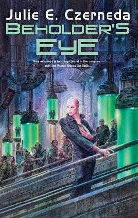 Beholder's Eye by Julie E. Czerneda