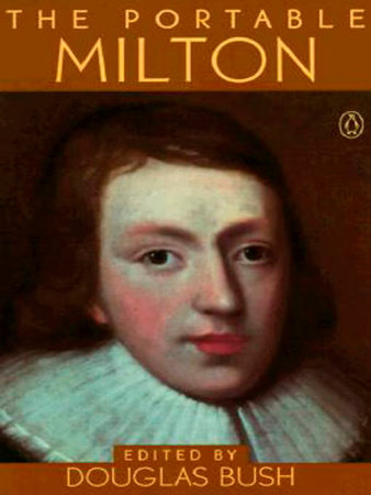 The Portable Milton by John Milton