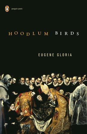 Hoodlum Birds by Eugene Gloria