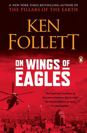 On Wings of Eagles by Ken Follett
