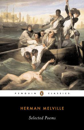 Selected Poems (Melville, Herman) by Herman Melville