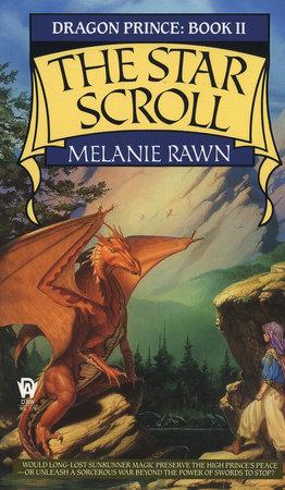 The Star Scroll by Melanie Rawn